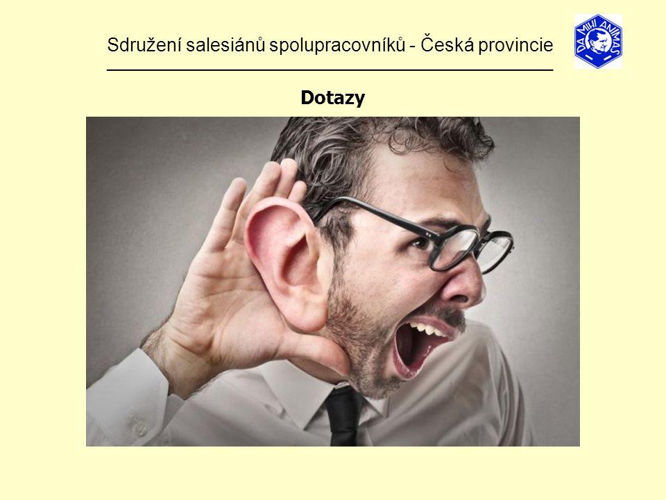 Sdružení salesiánů spolupracovníků - Česká provincie ______________________________________________________________ Dotazy