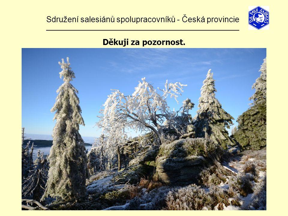 Sdružení salesiánů spolupracovníků - Česká provincie ______________________________________________________________ Děkuji za pozornost.