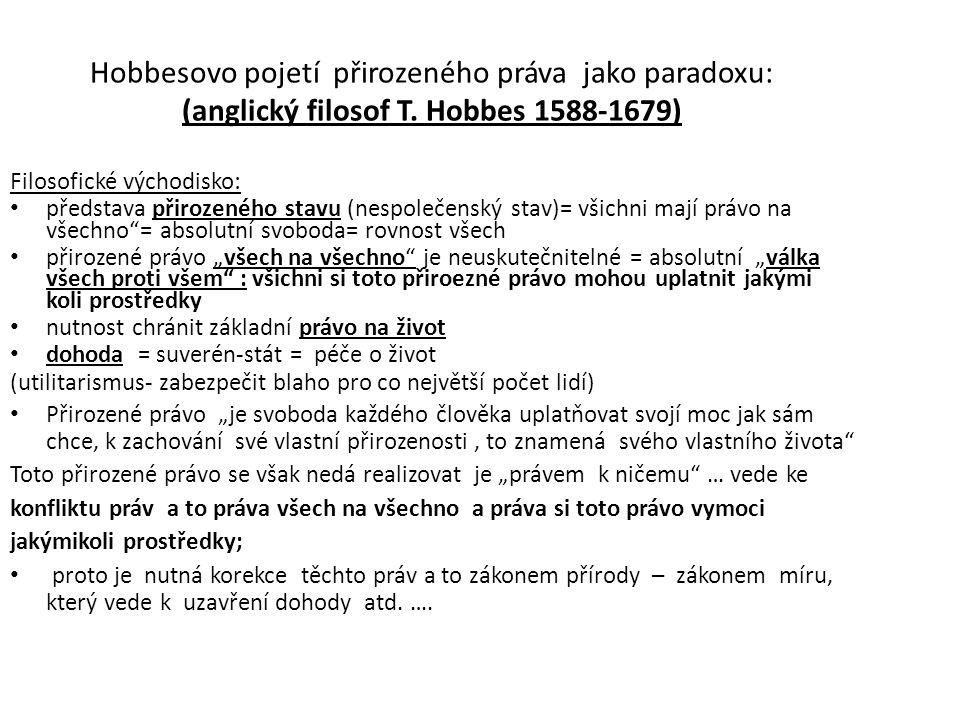 Hobbesovo pojetí přirozeného práva jako paradoxu: (anglický filosof T.