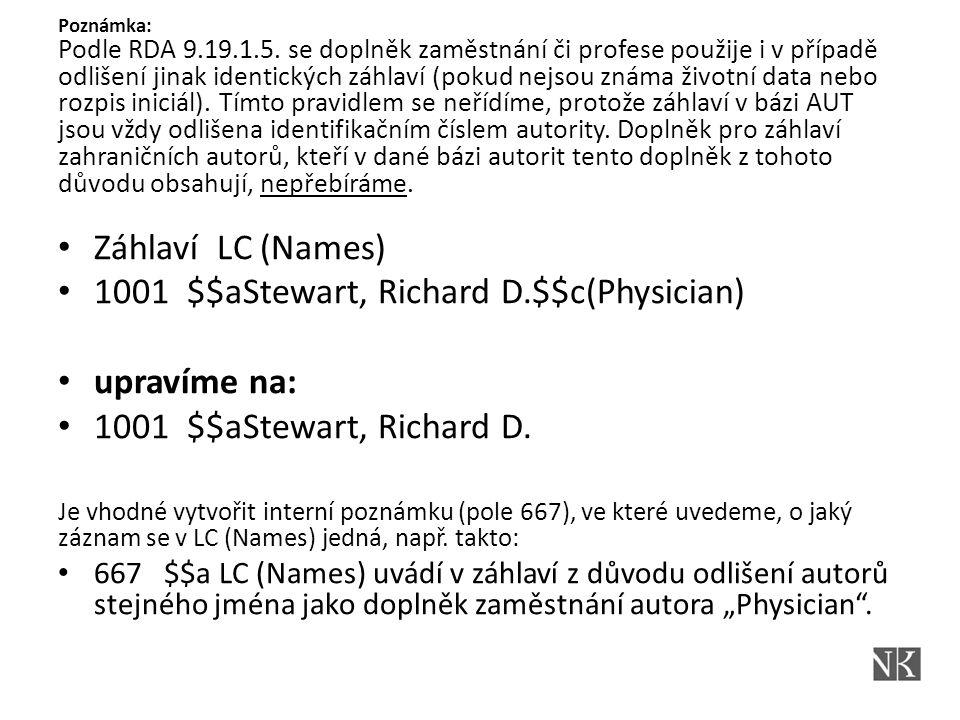 Rozšíření formátu MARC 21 o nová pole/podpole 046 – Speciální kódovaná data (Povinné pole!) $f – datum narození(NO) $g - datum úmrtí(NO) Př.: 046 ## $f1926 100 1# $aVaculík, Ludvík,$d1926- 046 ## $f1914$g1997 100 1# $aHrabal, Bohumil,$d1914-1997 Poznámka: – Bude generováno automaticky systémem Aleph na straně NK ČR ve formě rrrr