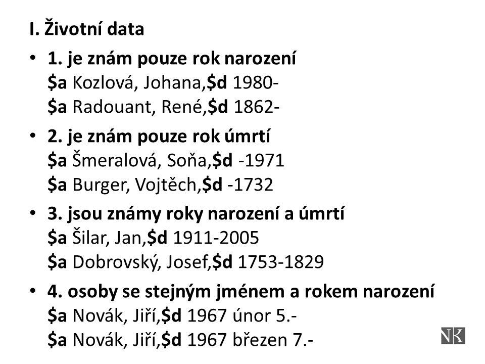 I.Životní data 1.