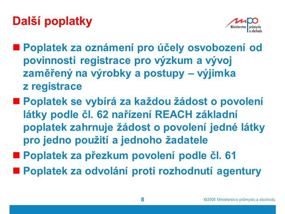  2008  Ministerstvo průmyslu a obchodu 39 PŘÍLOHA VII, Tab.