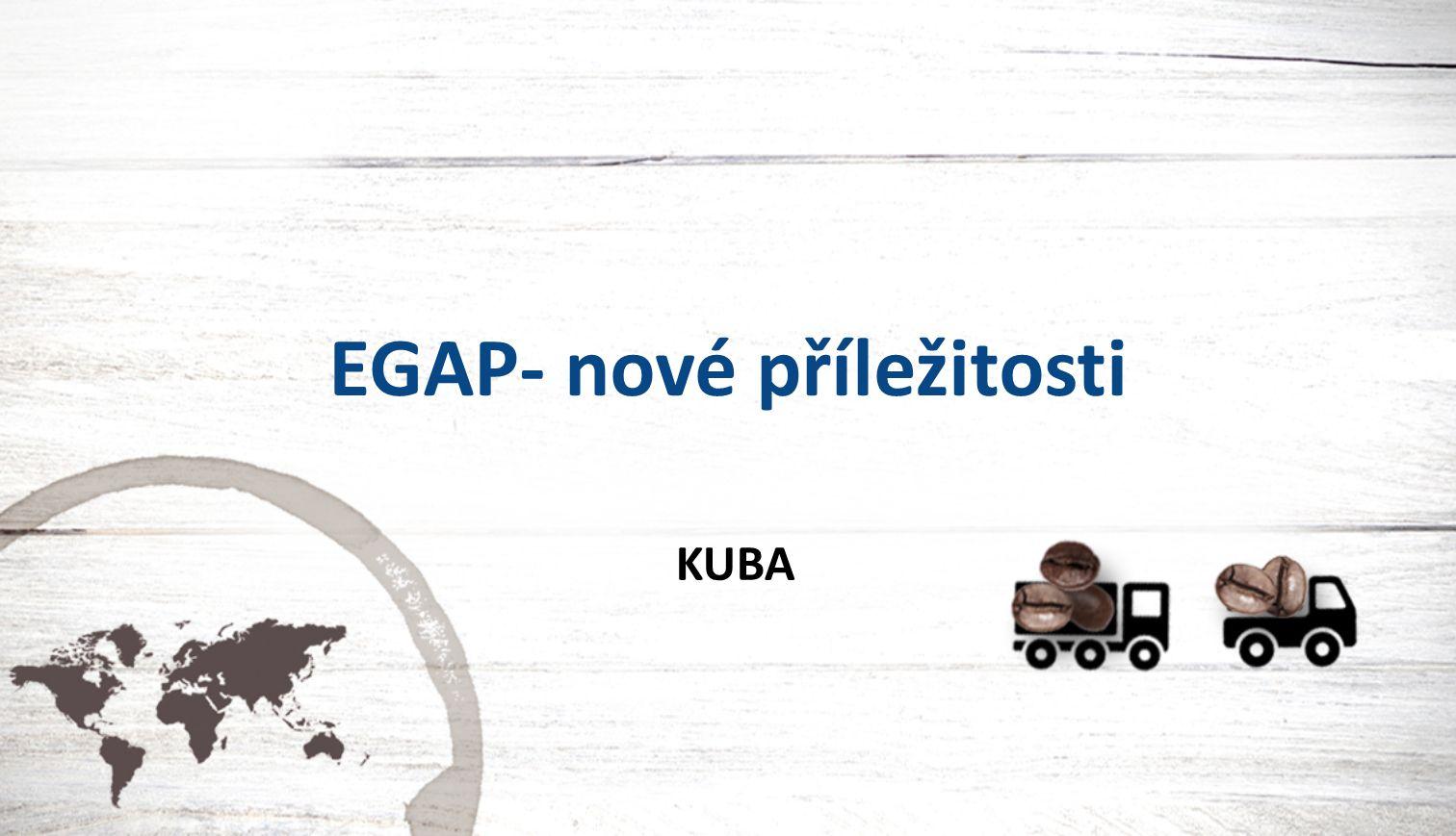 EGAP- nové příležitosti KUBA