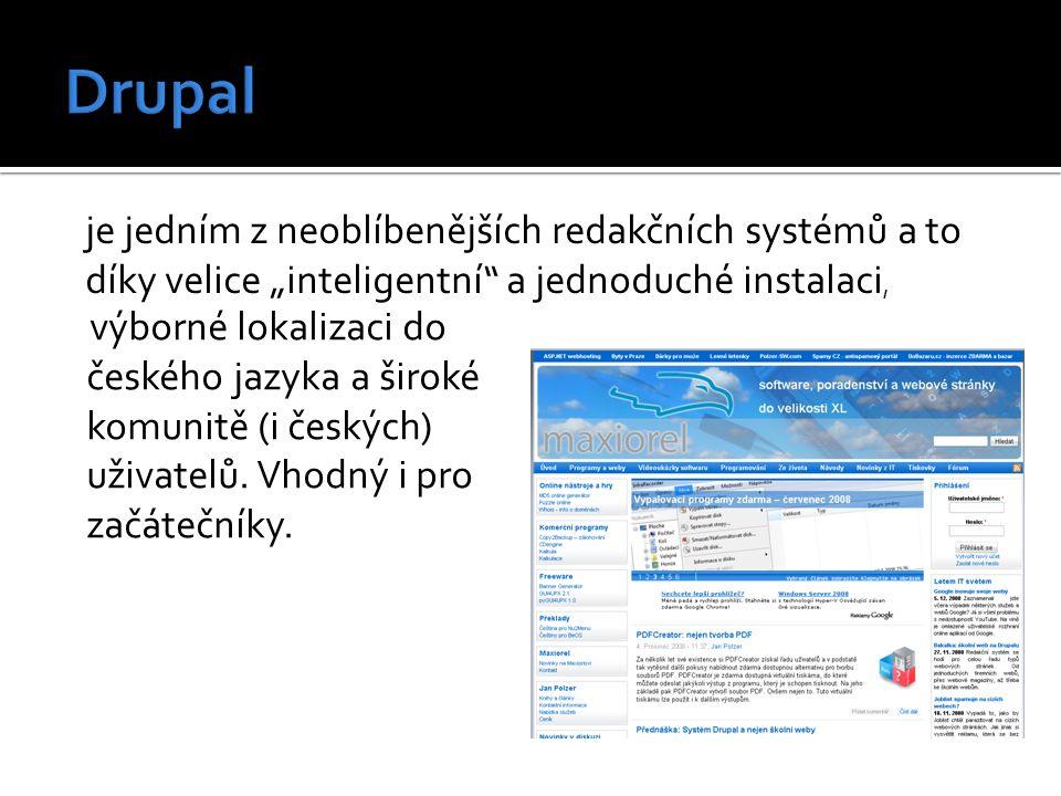 výborné lokalizaci do českého jazyka a široké komunitě (i českých) uživatelů. Vhodný i pro začátečníky. je jedním z neoblíbenějších redakčních systémů
