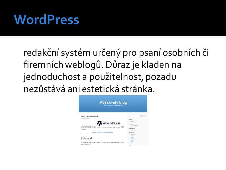 redakční systém určený pro psaní osobních či firemních weblogů. Důraz je kladen na jednoduchost a použitelnost, pozadu nezůstává ani estetická stránka