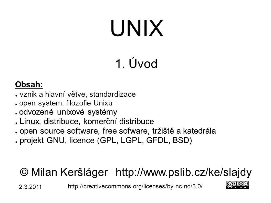 Co je UNIX ● operační systém (OS) z roku 1969 ● velký rozmach s nástupem WWW (1992) – vhodný pro WWW servery ● vzorem pro mladší systémy ● DOS (1979) → adresáře, interpret přík.