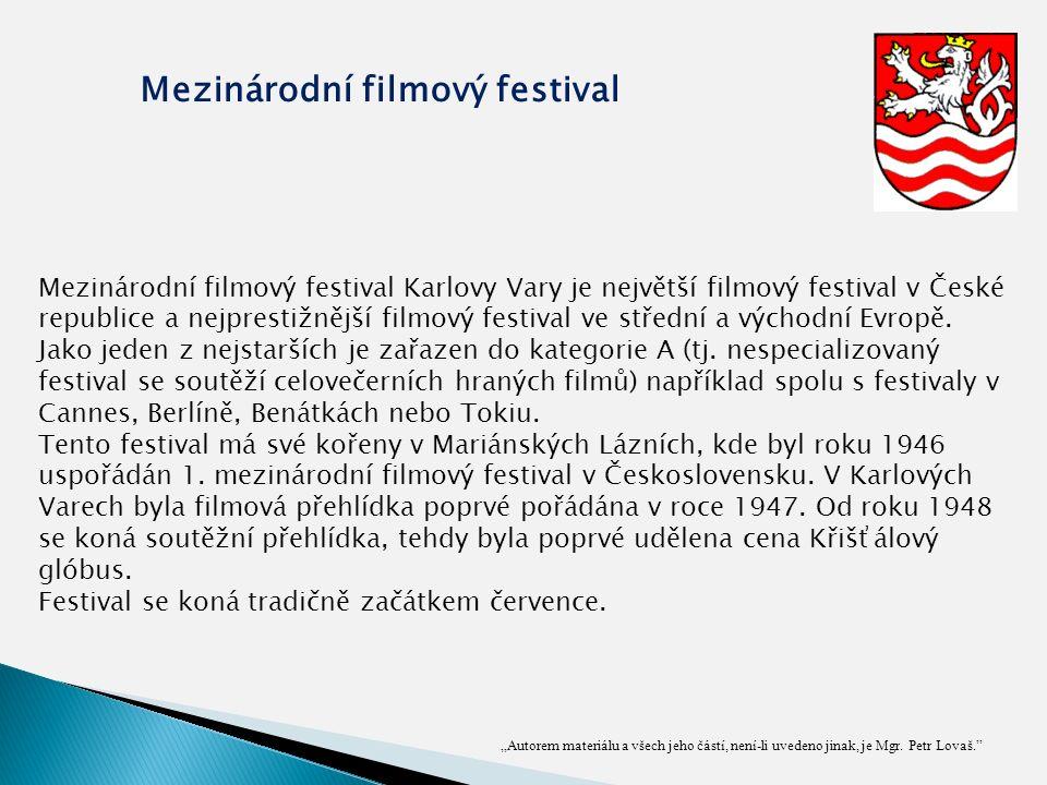 """""""Autorem materiálu a všech jeho částí, není-li uvedeno jinak, je Mgr. Petr Lovaš."""" Mezinárodní filmový festival Mezinárodní filmový festival Karlovy V"""