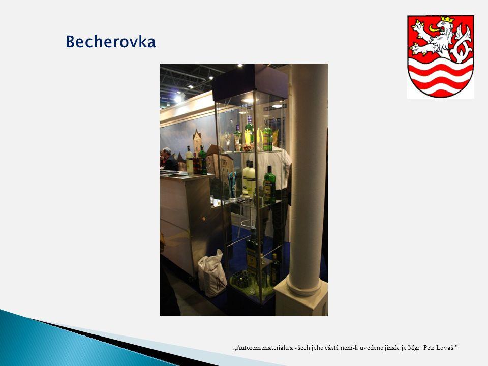 """""""Autorem materiálu a všech jeho částí, není-li uvedeno jinak, je Mgr. Petr Lovaš."""" Becherovka"""