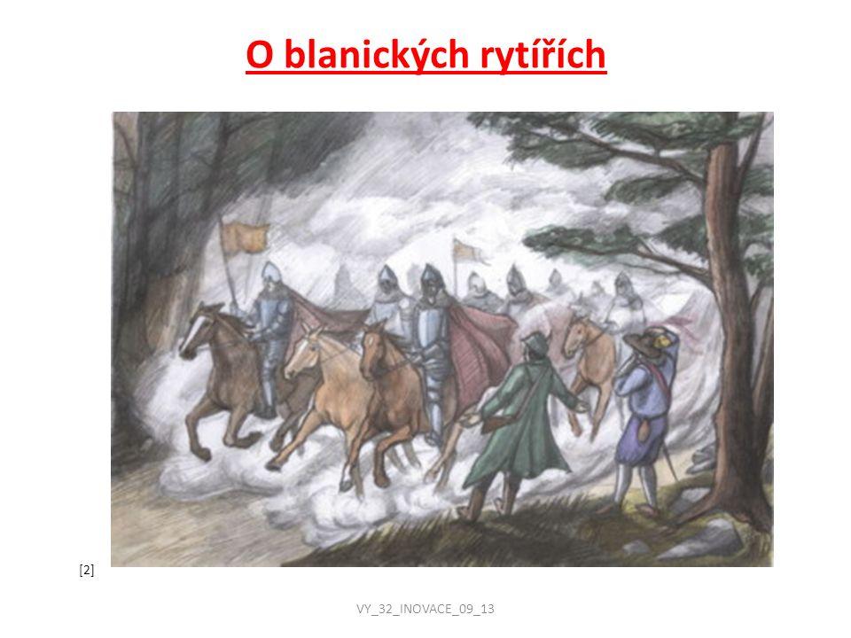 Podle pověsti před dávnými časy dorazil do Čech nepřítel a u hory Blaník pobil statečnou družinu slovan- ského knížete.