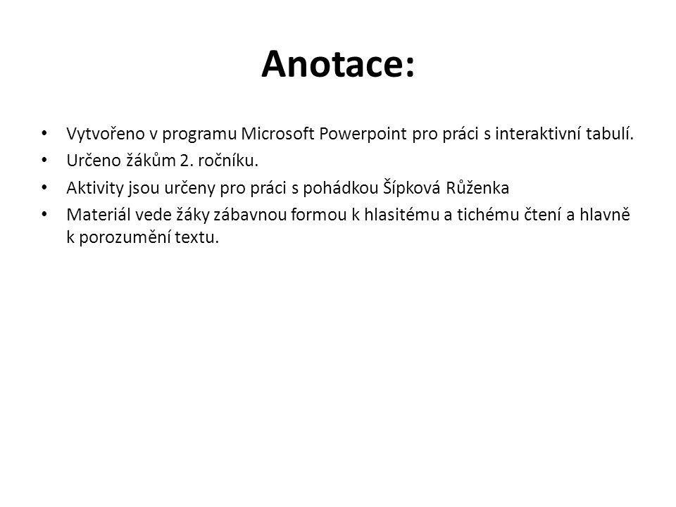 Anotace: Vytvořeno v programu Microsoft Powerpoint pro práci s interaktivní tabulí.