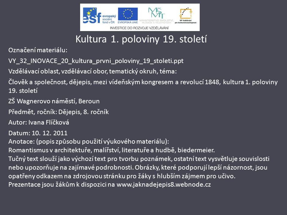 Kultura 1. poloviny 19.