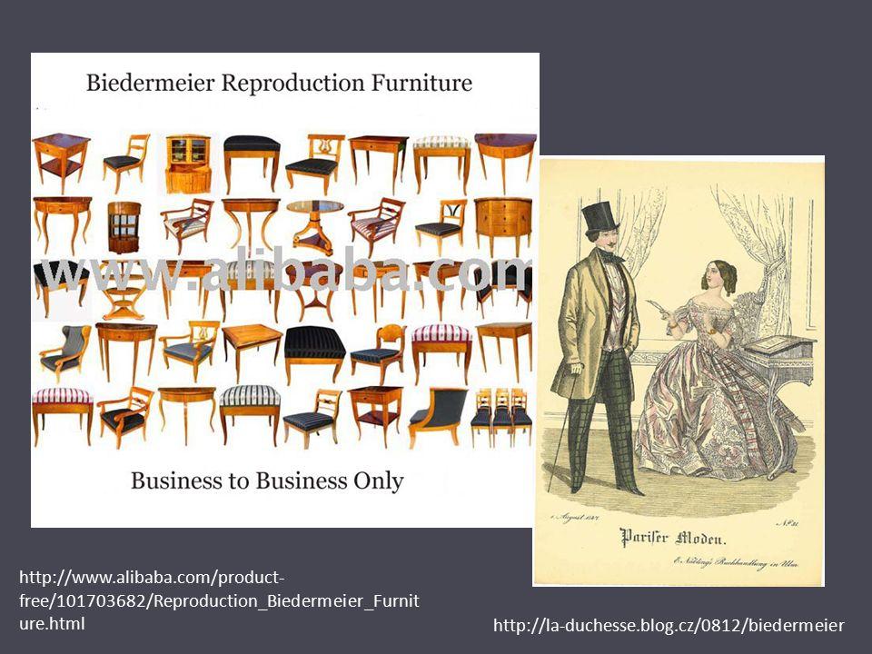 http://www.alibaba.com/product- free/101703682/Reproduction_Biedermeier_Furnit ure.html http://la-duchesse.blog.cz/0812/biedermeier