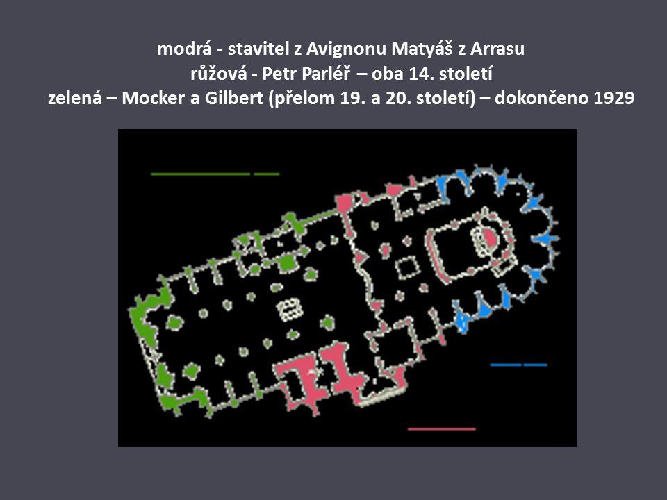modrá - stavitel z Avignonu Matyáš z Arrasu růžová - Petr Parléř – oba 14.