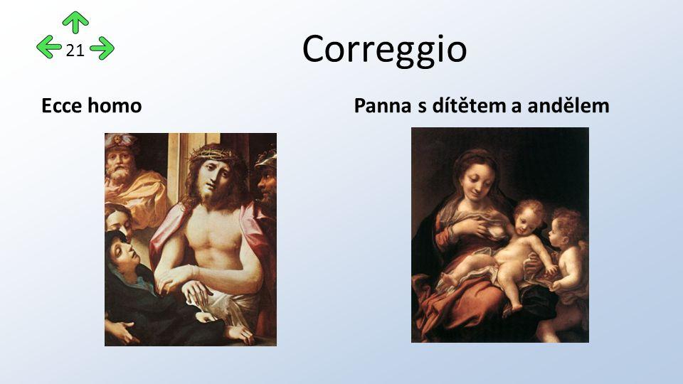Correggio Ecce homoPanna s dítětem a andělem 21