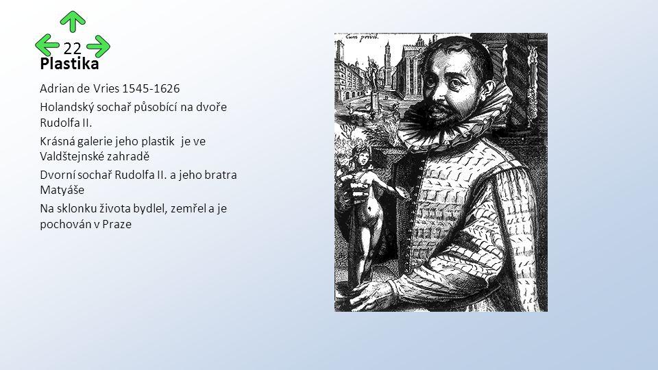Plastika Adrian de Vries 1545-1626 Holandský sochař působící na dvoře Rudolfa II.