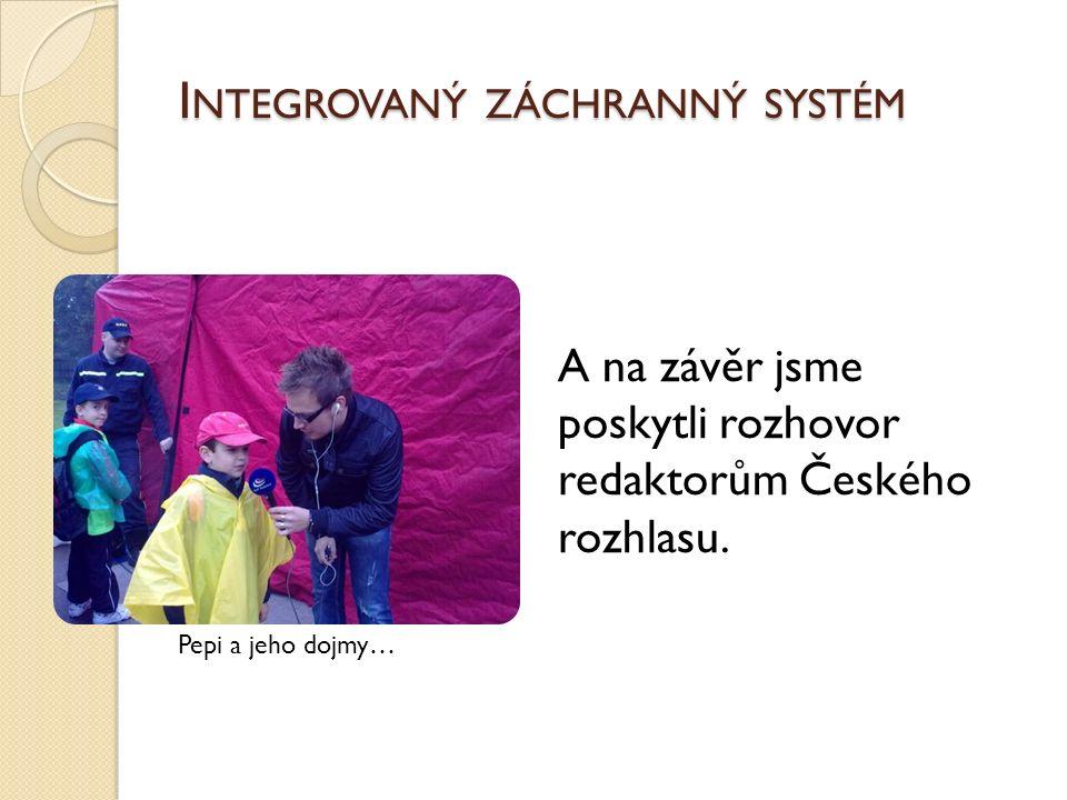 A na závěr jsme poskytli rozhovor redaktorům Českého rozhlasu.