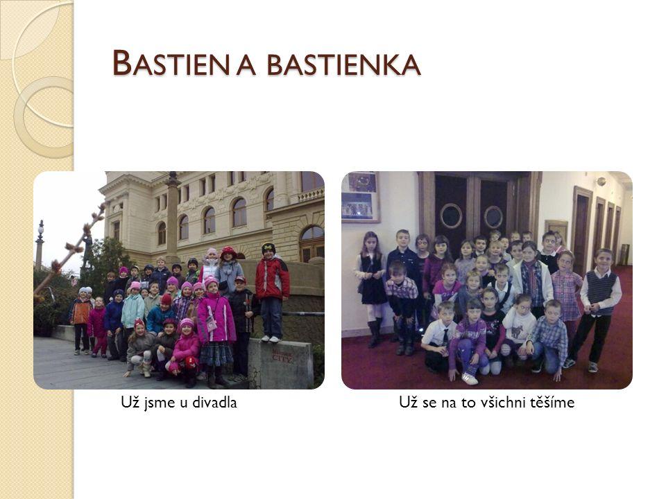 B ASTIEN A BASTIENKA