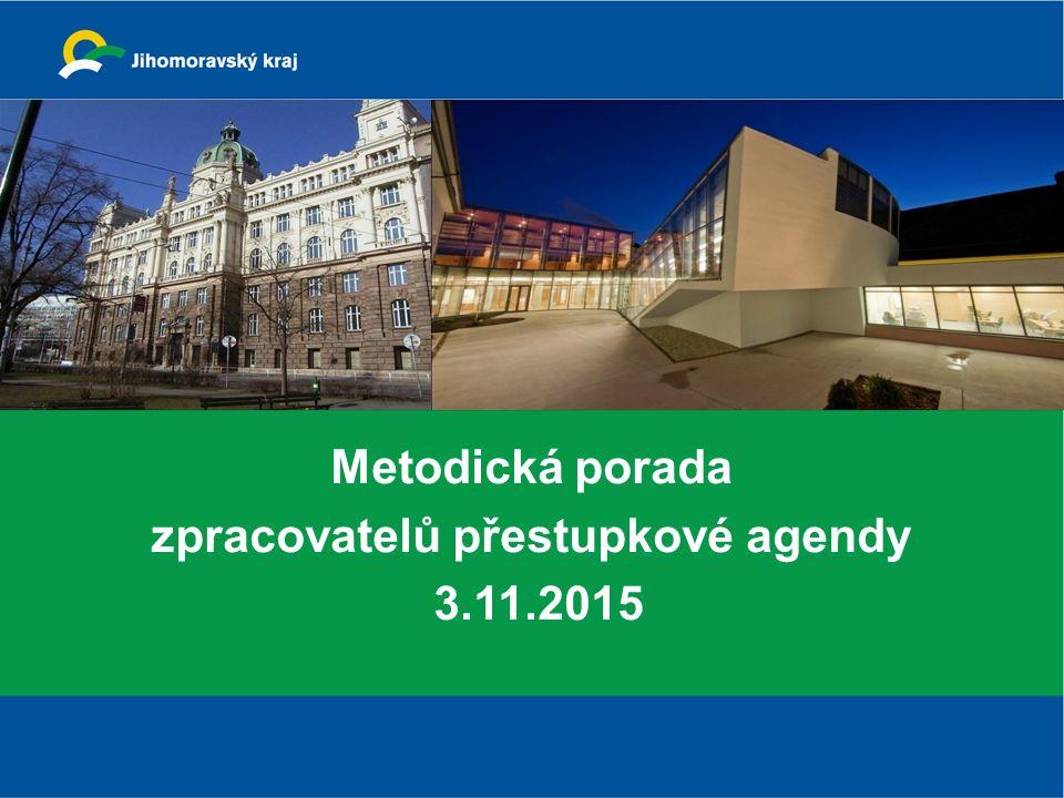 Metodická porada zpracovatelů přestupkové agendy 3.11.2015