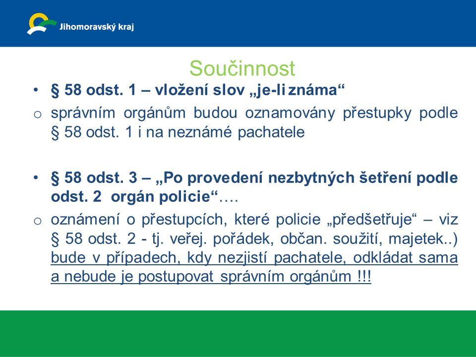 Součinnost § 58 odst.