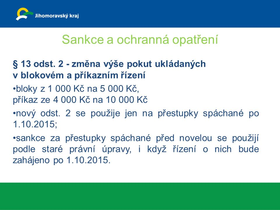 Sankce a ochranná opatření § 13 odst.