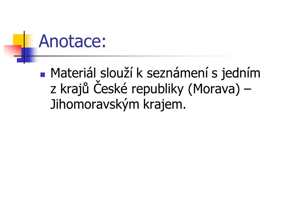Úkoly: Jaké nížiny najdeme v Jihomoravském kraji.