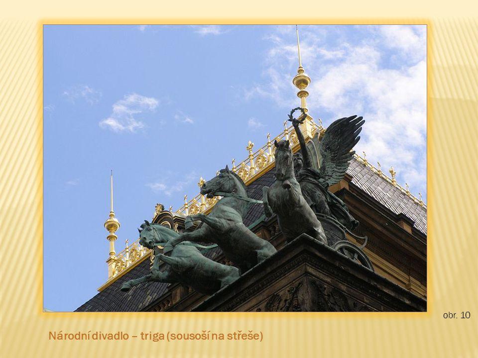 obr. 10 Národní divadlo – triga (sousoší na střeše)