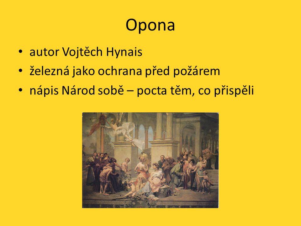 Opona autor Vojtěch Hynais železná jako ochrana před požárem nápis Národ sobě – pocta těm, co přispěli