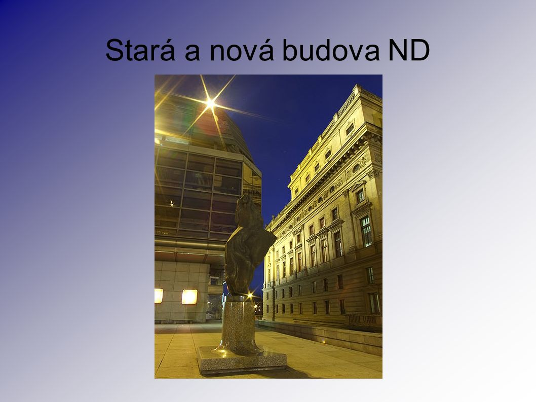 Stará a nová budova ND