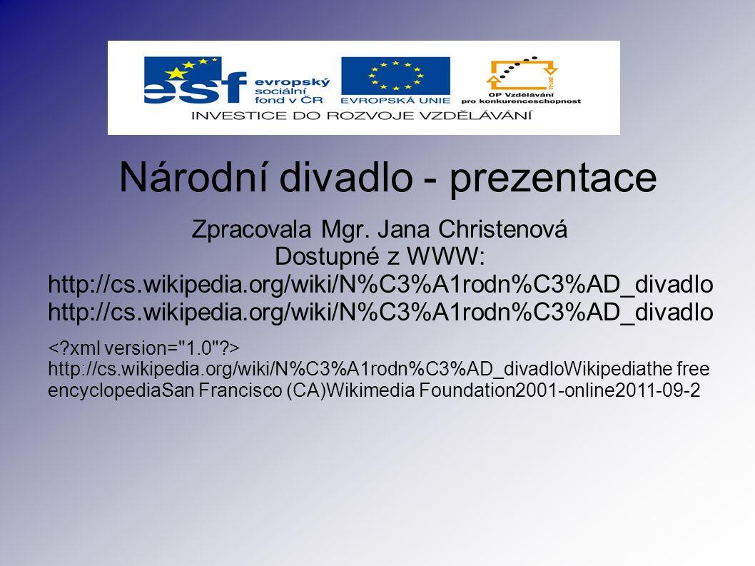 Národní divadlo - prezentace Zpracovala Mgr.