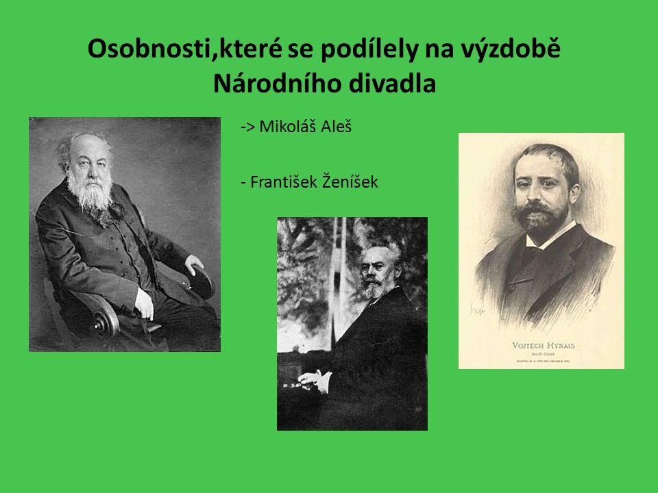 Osobnosti,které se podílely na výzdobě Národního divadla -> Mikoláš Aleš - František Ženíšek