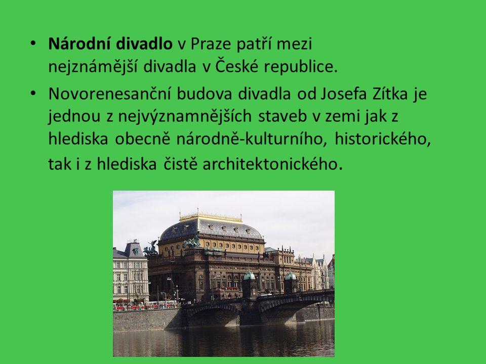 Národní divadlo v Praze patří mezi nejznámější divadla v České republice.