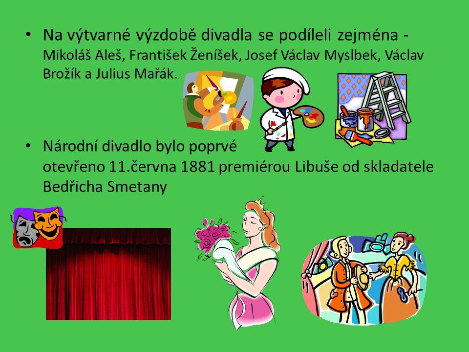 Na výtvarné výzdobě divadla se podíleli zejména - Mikoláš Aleš, František Ženíšek, Josef Václav Myslbek, Václav Brožík a Julius Mařák.