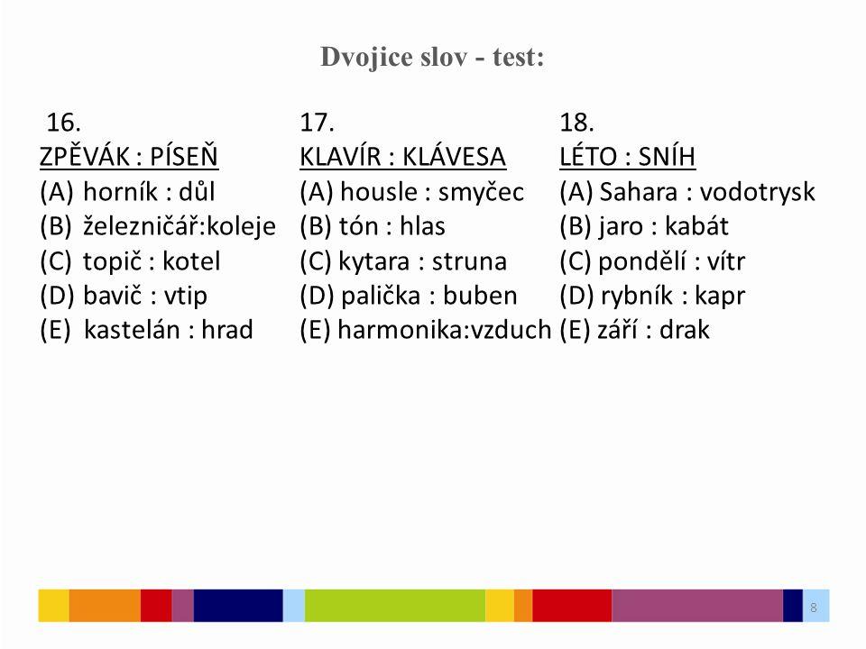 8 Dvojice slov - test: 16.17.18.
