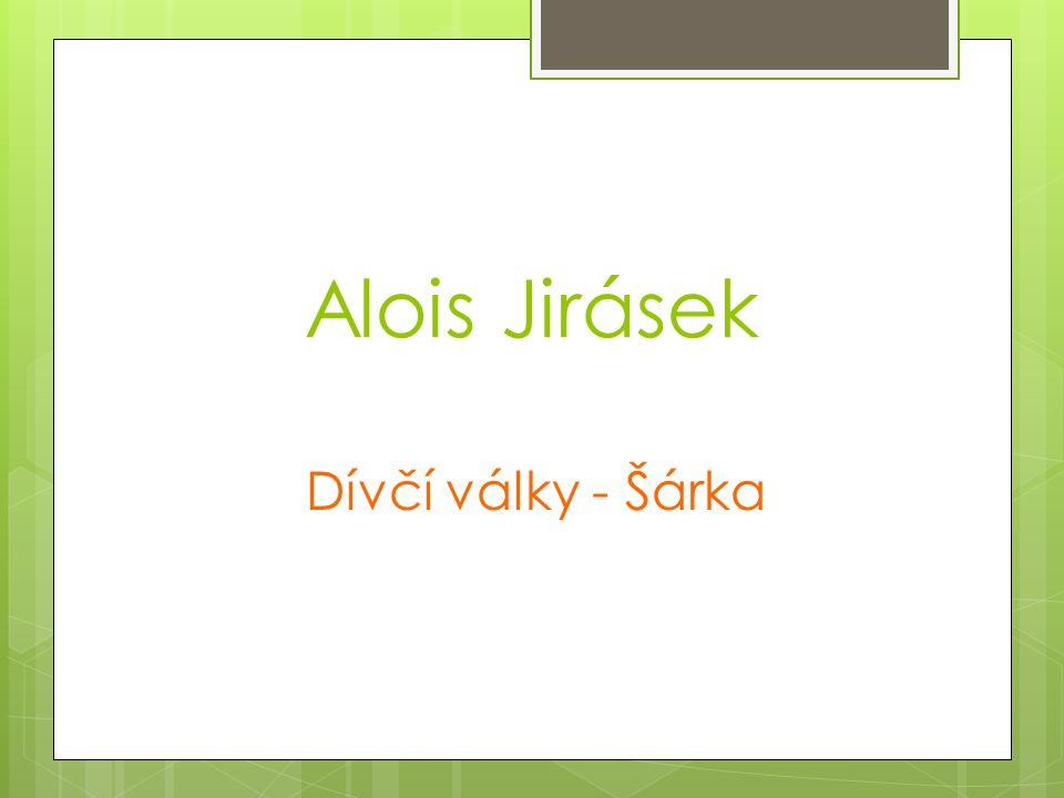 Alois Jirásek Dívčí války - Šárka
