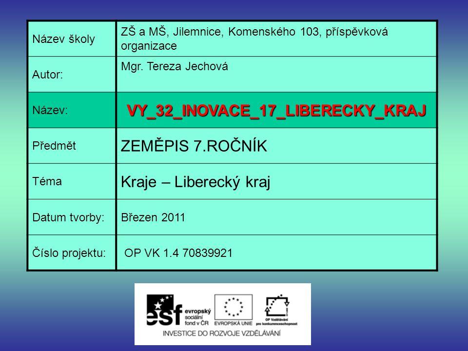 Název školy ZŠ a MŠ, Jilemnice, Komenského 103, příspěvková organizace Autor: Mgr.