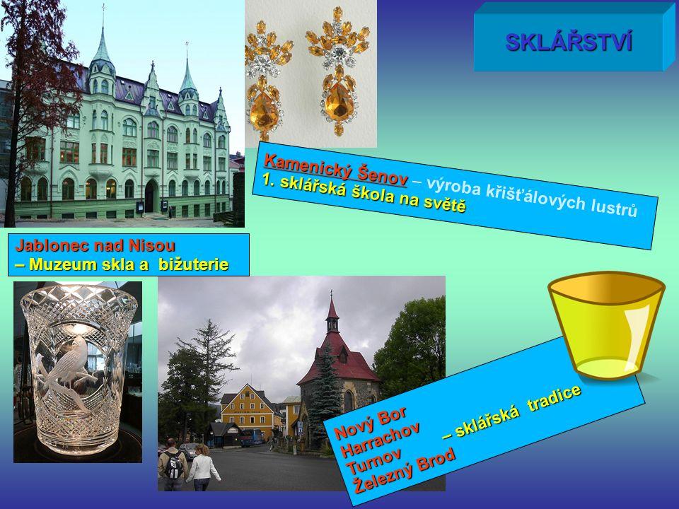SKLÁŘSTVÍ Kamenický Šenov Kamenický Šenov – výroba křišťálových lustrů 1.