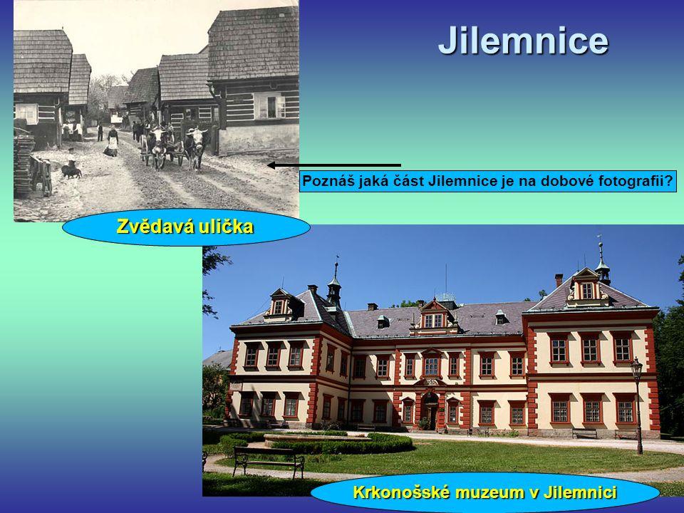 Jilemnice Krkonošské muzeum v Jilemnici Poznáš jaká část Jilemnice je na dobové fotografii.