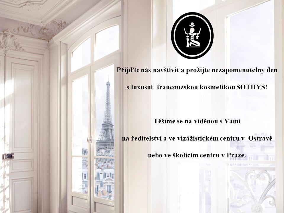 Přijďte nás navštívit a prožijte nezapomenutelný den s luxusní francouzskou kosmetikou SOTHYS.