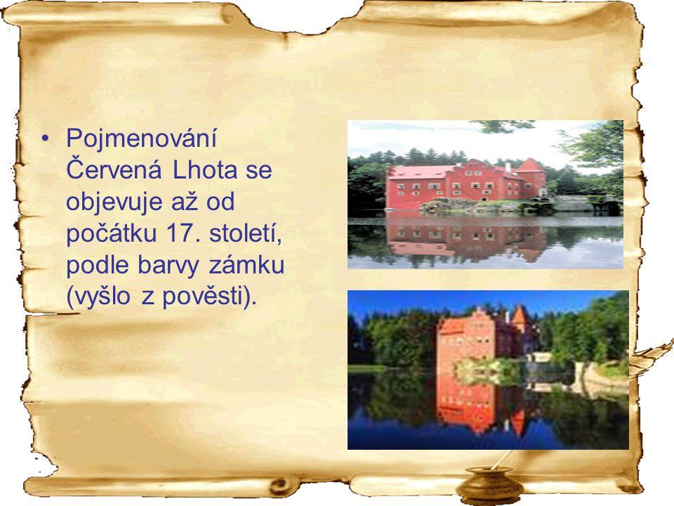 Pojmenování Červená Lhota se objevuje až od počátku 17.