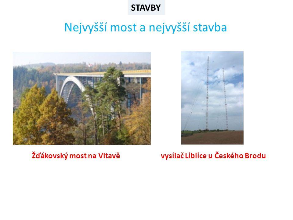 STAVBY Nejvyšší most a nejvyšší stavba Žďákovský most na Vltavěvysílač Liblice u Českého Brodu