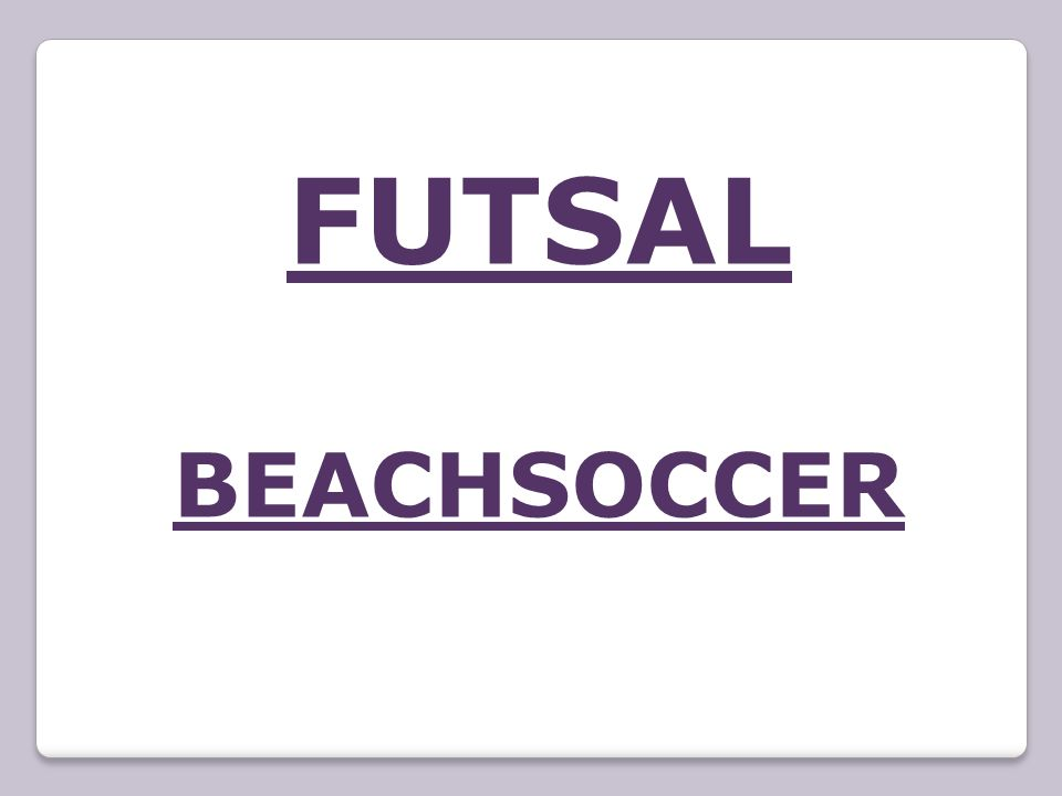 http://nv.fotbal.cz/futsal/ http://www.futsal-salovyfotbal.com/index.php?str_id=12 http://www.malyfotbal.cz/ http://www.eurominifootball.com/ http://www.worldminifootball.com/ http://www.plazovakopana.cz/ http://www.beachsoccer.com/sport/rules https://www.youtube.com/watch?feature=player_embedded&v =qhEDq0bPZWc