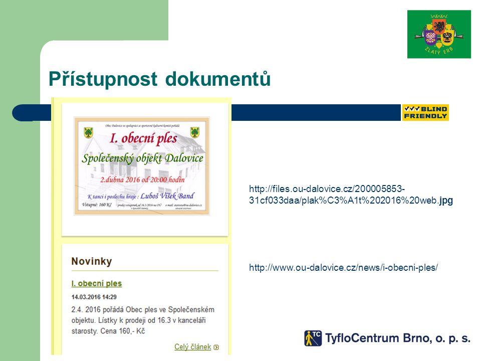 Přístupnost dokumentů http://files.ou-dalovice.cz/200005853- 31cf033daa/plak%C3%A1t%202016%20web.jpg http://www.ou-dalovice.cz/news/i-obecni-ples/