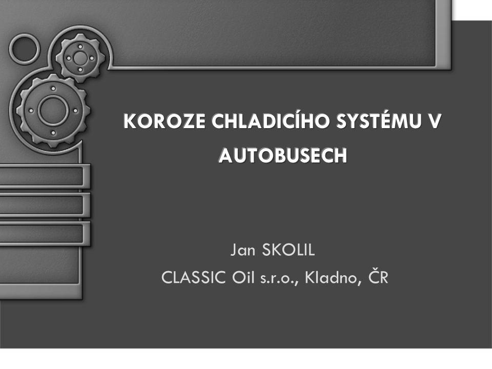 Jan SKOLIL CLASSIC Oil s.r.o., Kladno, ČR