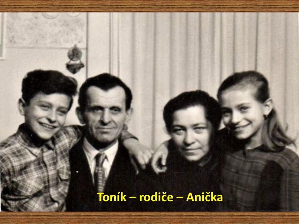 Toník – rodiče – Anička
