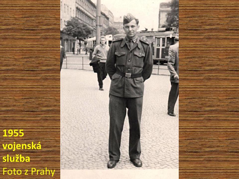 1955 vojenská služba Foto z Prahy