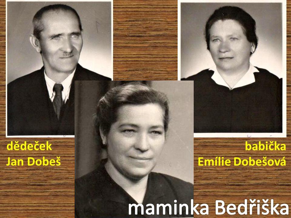 dědeček Jan Dobeš babička Emílie Dobešová