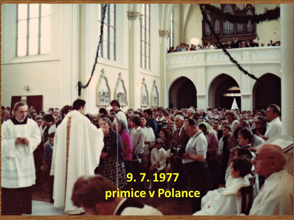 9. 7. 1977 primice v Polance