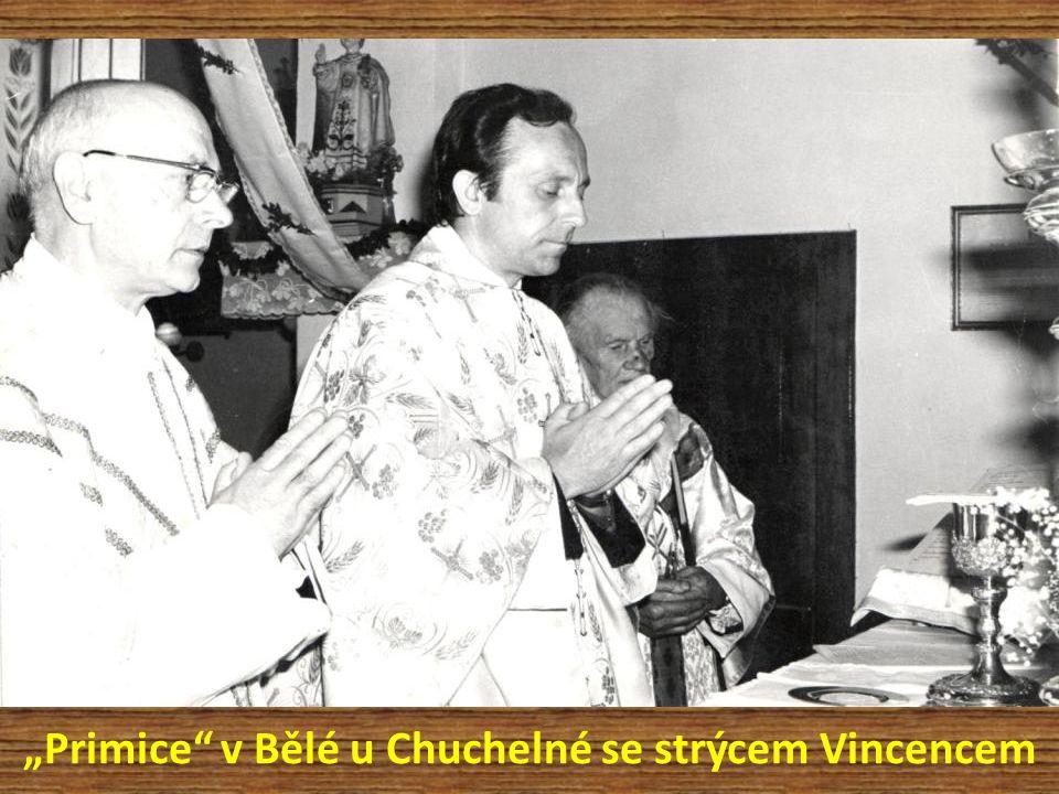 """""""Primice"""" v Bělé u Chuchelné se strýcem Vincencem"""
