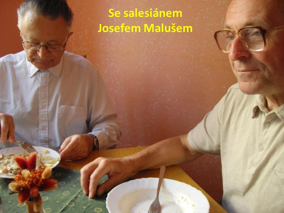 Se salesiánem Josefem Malušem