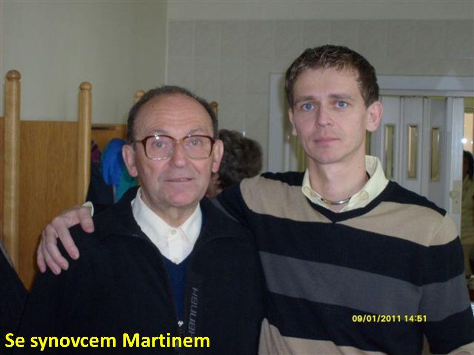 Se synovcem Martinem